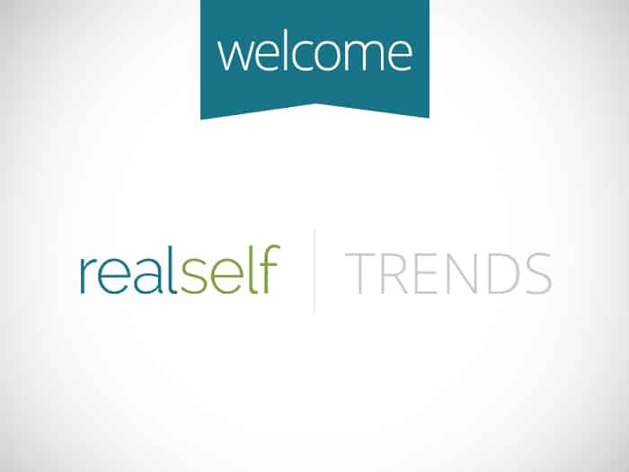 Welcome to RealSelf Trends